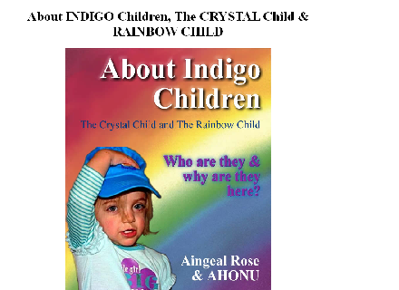 About Indigo Children, The Crystal Child Coupon Code